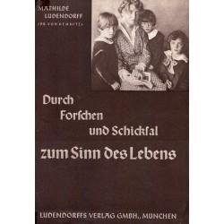 Ludendorff, Mathilde: Mein Leben Band II - Durch Forschen und Schicksal zum Sinn des Lebens - gebraucht