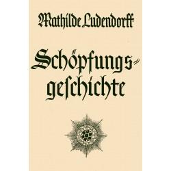 Ludendorff, Mathilde: Schöpfungsgeschichte - gebraucht