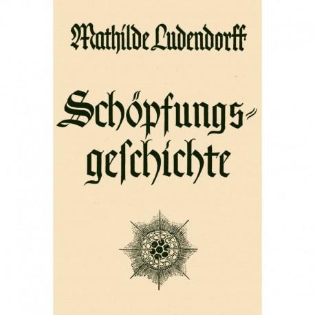 Ludendorff, Mathilde: Schöpfungsgeschichte