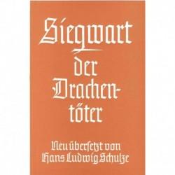 Schulze, Ludwig: Siegwart, der Drachentöter