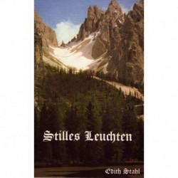 Stahl, Edith: Stilles Leuchten