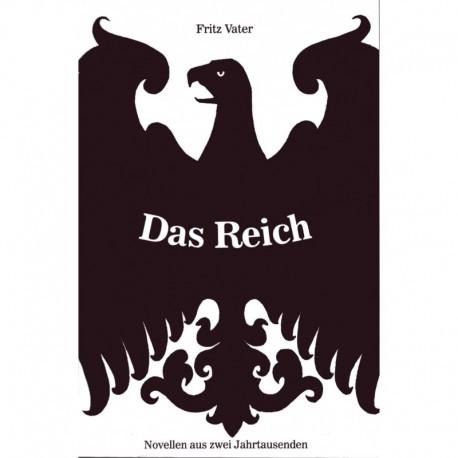 Vater, Fritz: Das Reich