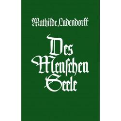 Ludendorff, Mathilde: Des Menschen Seele