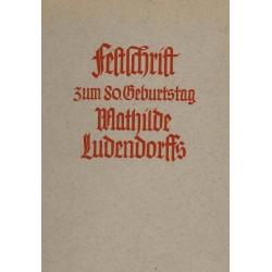 Bund für Gotterkenntnis (Hrsg) : Festschrift zum 80.Geburtstag MathildeLudendorffs