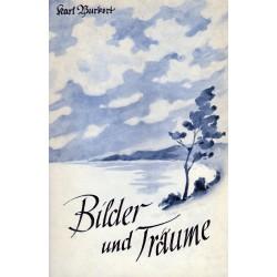 Burkert, Karl: Bilder und Träume - Lyrische Gedichte