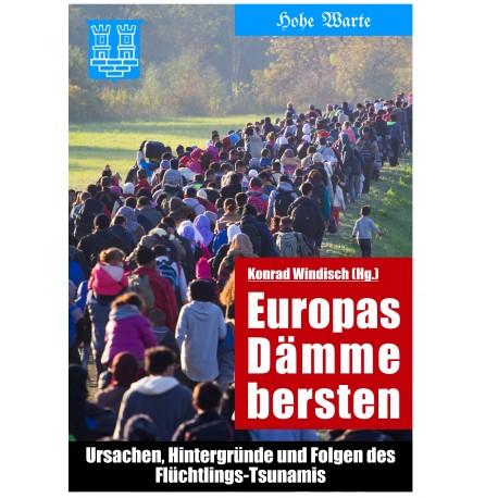 Europas Dämme bersten