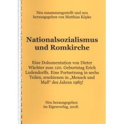 Wächter, Köpke, Nationalsozialismus und Romkirche