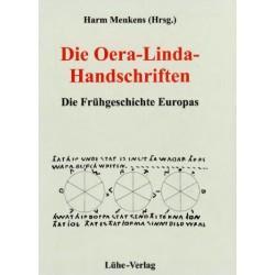 Die Oera-Linda-Handschriften - Die Frühgeschichte Europas -