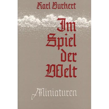 Burkert, Karl: Im Spiel der Welt - Miniaturen
