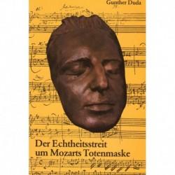 Duda, Gunther: Der Echtheitsstreit um Mozarts Totenmaske - Ursprung - Verbleib - Wiederauffindung