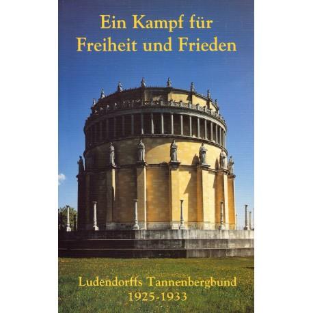 Duda, Gunther: Ein Kampf für Freiheit und Frieden - Ludendorffs Tannenbergbund 1925-1933 - gebraucht