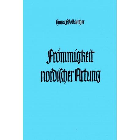 Günther, Hans F.: Frömmigkeit nordischer Artung