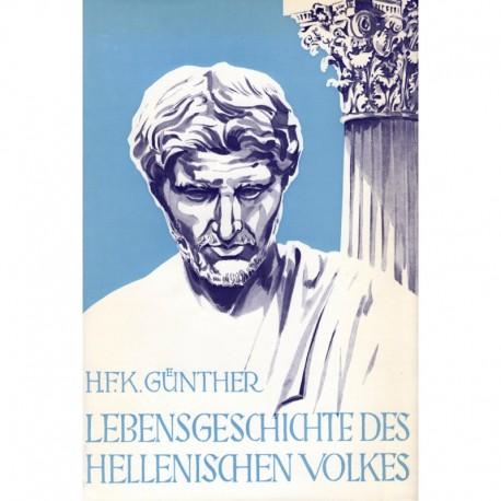 Günther, Hans F.: Lebensgeschichte des hellinischen Volkes