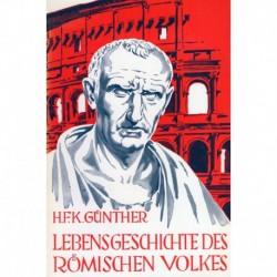 Günther, Hans F.: Lebensgeschichte des römischen Volkes