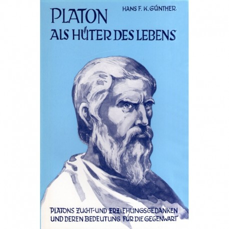 Günther, Hans F.: Platon als Hüter des Lebens