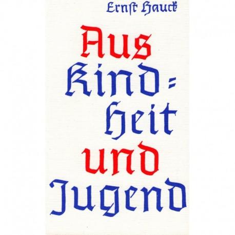 Hauck, Ernst: Aus Kindheit und Jugend