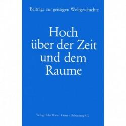 Karg von Bebenburg, Kopp, Duda u.a.: Hoch über der Zeit und dem Raume