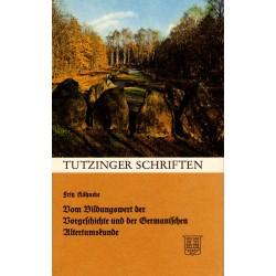 Köhncke, Fritz: Vom Bildungswert der Vorgeschichte und der Germanischen Altertumskunde