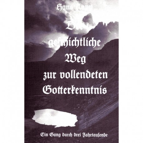 Kopp, Hans: Der geschichtliche Weg zur vollendeten Gotterkenntnis