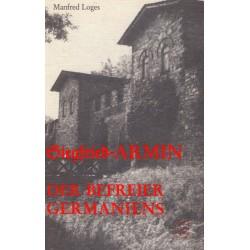 Loges, Manfred: Siegfried Armin - Der Befreier Germaniens