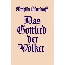 Ludendorff, Mathilde: Das Gottlied der Völker